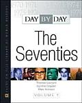 Day by Day: The Seventies