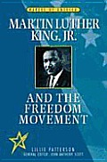 Martin Luther King Jr & The Freedom