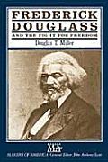 Makers Of America Frederick Douglass &