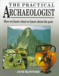 Practical Archaeologist How We Know What
