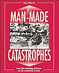 Man Made Catastrophes: From the Burning of Rome to the Lockerbie Crash