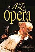 A Z Of Opera