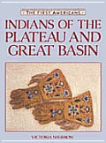 Indians Of The Plateau & Great Basin