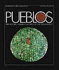 Pueblos: Prehistoric Indian Cultures of the Southwest