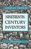 Nineteenth-Century Inventors (American Profiles)