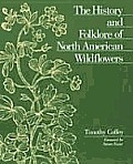 History & Folklore of North American Wildflowers