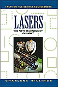 Lasers: The New Technology of Light (Facts on File Science Sourcebooks)