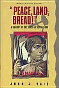 Peace Land Bread A History Of The R