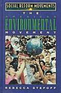 The American Environmental Movement (Social Reform Movements)
