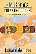 De Bonos Thinking Course Revised Edition