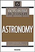 Facts on File Dictionary of Astronomy 3RD Edition