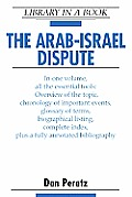 The Arab-Israel Dispute (Library in a Book)