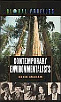 Contemporary Environmentalists (Global Profiles)