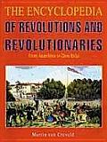 Encyclopedia Of Revolutions & Revolutionaries