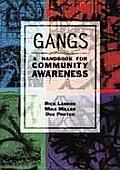 Gangs A Handbook For Community Awareness