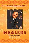 Healers American Indian Lives Series