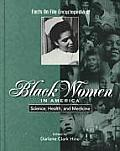 Science, Health & Medicine (Facts on File Encyclopedia of Black Women in America)