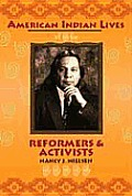 Reformers and Activists (American Indian Lives)