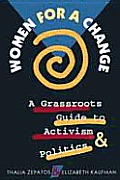 Women for a Change A Grassroots Guide to Activism & Politics