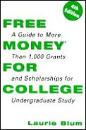 Free Money For College 4th Edition
