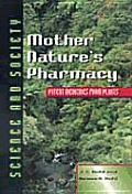 Mother Natures Pharmacy Potent Medicines