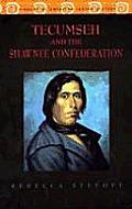 Tecumseh & The Shawnee Confederation