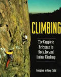 Climbing The Complete Reference To Rock
