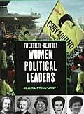 Twentieth-Century Women Political Leaders (Global Profiles)