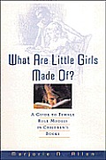 What Are Little Girls Made Of A Guide To Femal