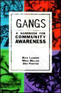 Gangs A Handbook For Community Awareness