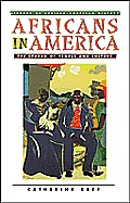 Africans in America: The Spread of People and Culture (Library of African-American History)