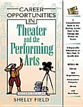 Career Opportunities in Theater & the Performing Arts