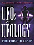 Ufos & Ufology The First 50 Years