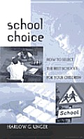 School Choice How To Select The Best Sch