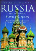 Cultural Atlas Of Russia & The Former