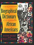 Biographical Dictionary Of African Americans