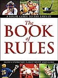 The Book of Rules: A Visual Guide to the Laws of Every Commonly Played Sport and Game