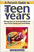Parents Guide To The Teen Years Raising Your