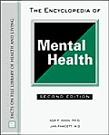 Encyclopedia of Mental Health (Facts on File Library of Health &amp; Living) Cover