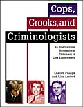 Cops Crooks & Criminologists