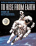 To Rise From Earth 2nd Edition