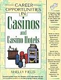 In Casinos and Hotels (Career Opportunities)