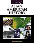 Atlas Of Asian American History