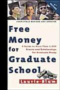 Free Money For Graduate School 4th Edition