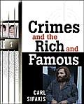 Crimes & The Rich & Famous