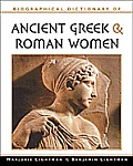 Biographical Dictionary Of Ancient Greek & Roman Women