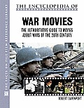 The Encyclopedia of War Movies: Wars 1900 to the Present
