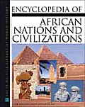 Encyclopedia Of African Nations & Civilizations