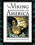 The Viking Discovery of America: The Excavation of a Norse Settlement in L'Anse Aux Meadows, Newfoundland