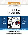 Career Opportunities in the Film Industry (Career Opportunities)